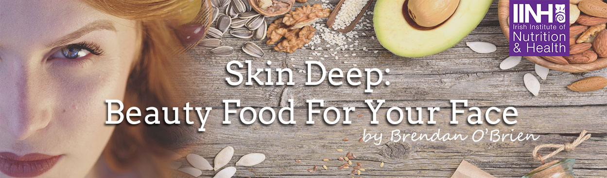 Skin Deep: Beauty Food For Your Face