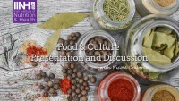 food and culture presentation and discussion